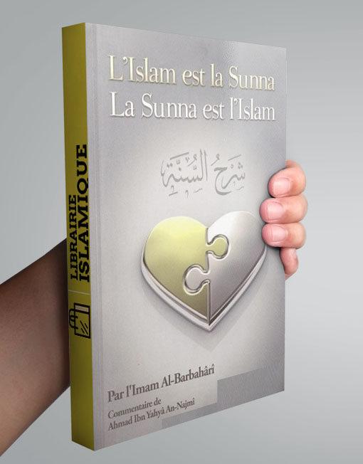 L'islam est la sunna, la sunna est l'islam