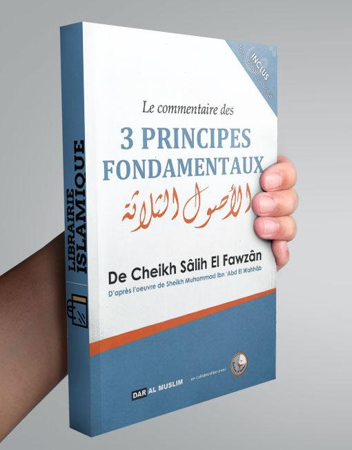 le commentaire des 3 principes fondamentaux