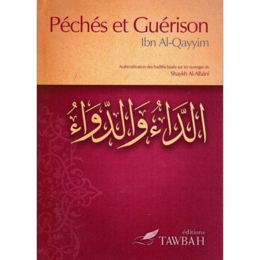 ibn al qayyim-librairie-islamique-peches-et-guerison