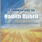 Le commentaire du Hadith Djribril concernant l'enseignement de la religion